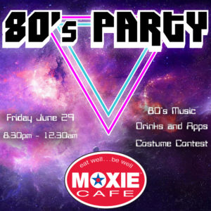 80's Dance Night at MOXIE Cafe AFTERHOURS ft DJ Davey D